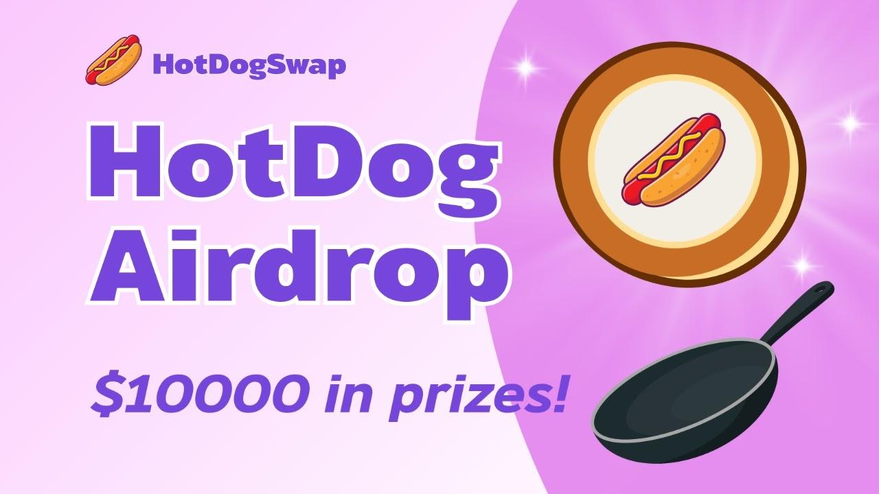 HotDogSwap Airdrop – Nhận 100 HDG Tokens Mạng BCS